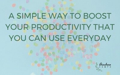 A simple way to boost your productivity that you can do everyday