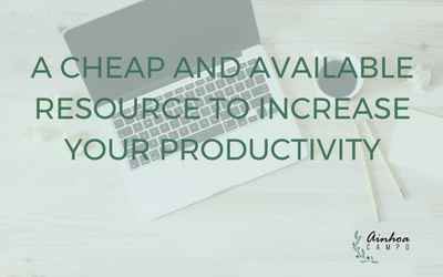 A cheap and available resource to increase your productivity