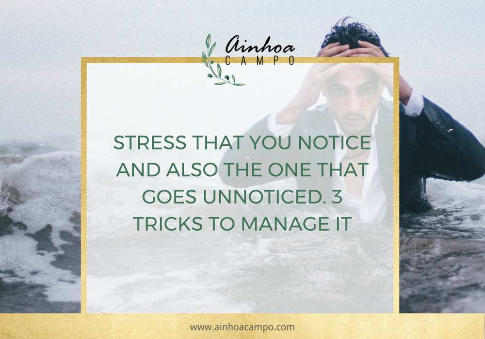 Stress That You Notice And Also The One That Goes Unnoticed 3 Tricks To Manage It Ainhoa Campo Coaching Sometimes it can be for personal safety, sometimes it's just because you don't being unnoticed lets you have some personal time and do whatever you wish to do without being seen doing it. goes unnoticed