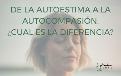 De la autoestima a la autocompasión: ¿Cuál es la diferencia?