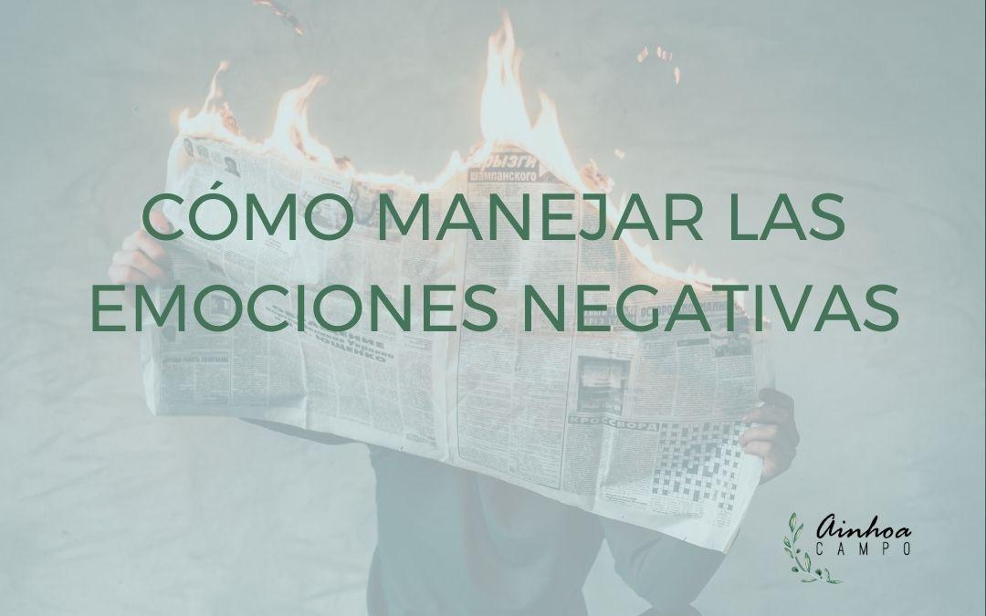 Ainhoa Campo Barasoain Manejar las emociones negativas